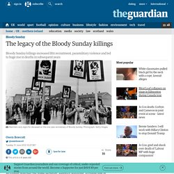 The legacy of the Bloody Sunday killings