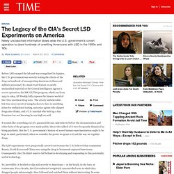 The Legacy of the CIA's Secret LSD Experiments on America