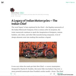 A Legacy of Indian Motorcycles — The Indian Chief – Medium