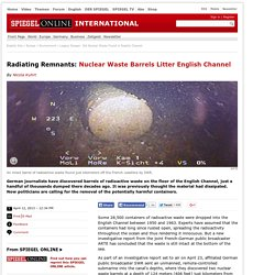 Legacy Danger: Old Nuclear Waste Found in English Channel