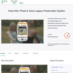 Voice Kite: Photo & Voice Legacy Preservation System by Pamela Castrucci