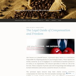 The Legal Guide of Compensation and Freedom