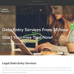 Legal Data Entry Services @$5/ hour - Perfect Data Entry