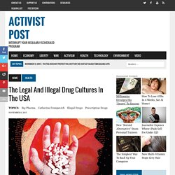 The Legal and Illegal Drug Cultures in the USA