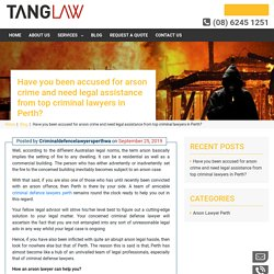 Want to know the legal pathways when you accused of arson crime?