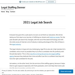 2021 Legal Job Search – Legal Staffing Denver