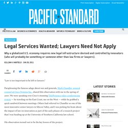 Legal Services Wanted; Lawyers Need Not Apply