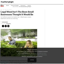 Legal Weed Isn't The Boon Small Businesses Thought It Would Be