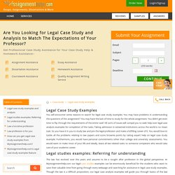 Legal case study examples and analysis