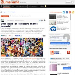 Offre légale : et les dessins animés japonais ?