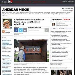 Légalement discriminés aux Etats-Unis, les athées se rebellent