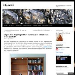 Légalisation du partage et livre numérique en bibliothèque : même combat