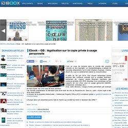 Ebook – GB : légalisation sur la copie privée à usage personnelle