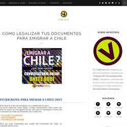 Chile.net.ve: Cómo Legalizar tus Documentos para Emigrar a Chile