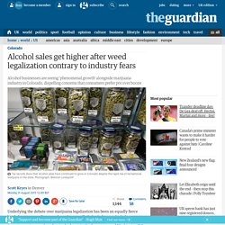 Alcohol sales get higher after weed legalization contrary to industry fears