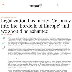 Legalization has turned Germany into the 'Bordello of Europe' and we should be ashamed