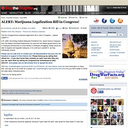 ALERT: Marijuana Legalization Bill in Congress!