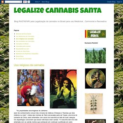 legalize cannabis santa: Uso religioso da cannabis
