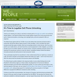 It's Time to Legalize Cell Phone Unlocking