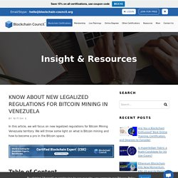 Know About New Legalized Regulations for Bitcoin Mining in Venezuela