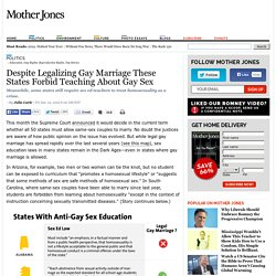 Despite Legalizing Gay Marriage These States Forbid Teaching About Gay Sex