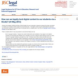 How can we legally lend digital content to our students via a Kindle? > JISC Legal > ManageContent