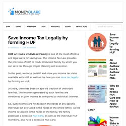 Save Income Tax Legally by forming HUF [Hindu Undivided Family]