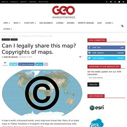 Can I legally share this map? Copyrights of maps.