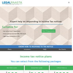 Respond to tax notice - LegalRaasta - Simplifying compliance & finance