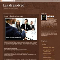 Arbitration For Start-up
