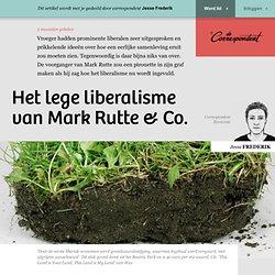 Het lege liberalisme van Mark Rutte & Co.