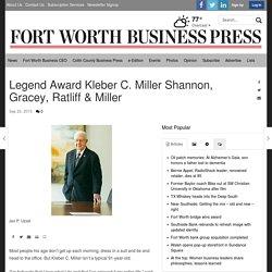 Legend Award Kleber C. Miller Shannon, Gracey, Ratliff & Miller