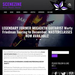 LEGENDARY FORMER MEGADETH GUITARIST Marty Friedman Touring In December. MASTERCLASSES NOW AVAILABLE!