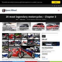 20 most legendary motorcycles - Chapter 2