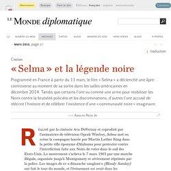 « Selma » et la légende noire, par Adolph Reed Jr (Le Monde diplomatique, mars 2015)