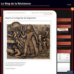 Daech et la légende de Gilgamesh