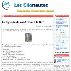 La légende du roi Arthur à la BnF. - Les Clionautes