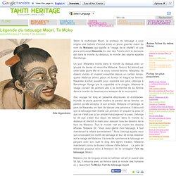 Légende du tatouage Maori, Ta Moko - -