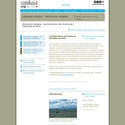 Astronomie indigène : Les Pieds-Noirs des Prairies de l'Amérique du Nord