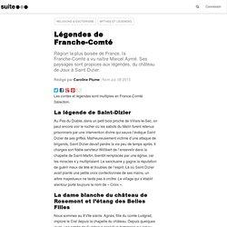 Légendes de Franche-Comté: De forêts en châteaux, les mythes perdurent en Franche-Comté