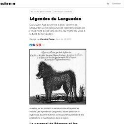 Légendes du Languedoc: Les vieilles légendes occitanes sont encore célébrées aujourd'hui