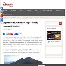 Legends of Mount Kanlaon, Negros Island