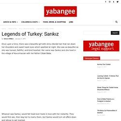 Legends of Turkey: Sarıkız