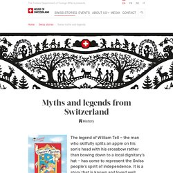 Myths and legends from Switzerland