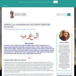 NOBILE E LA LEGGENDA DELL'OCCIDENTE DEBITORE ALL'ISLAM…