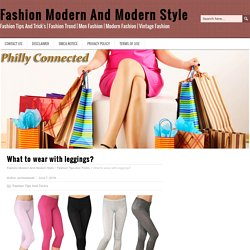 Fashion Modern And Modern Style