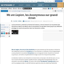 We are Legion, les Anonymous sur grand écran