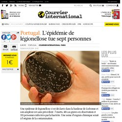 COURRIER INTERNATIONAL 14/11/14 Portugal. L'épidémie de légionellose tue sept personnes