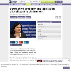 L'Europe va proposer une législation affaiblissant le chiffrement