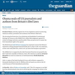 Obama signs US legislation to stymie Britain's libel law | Media